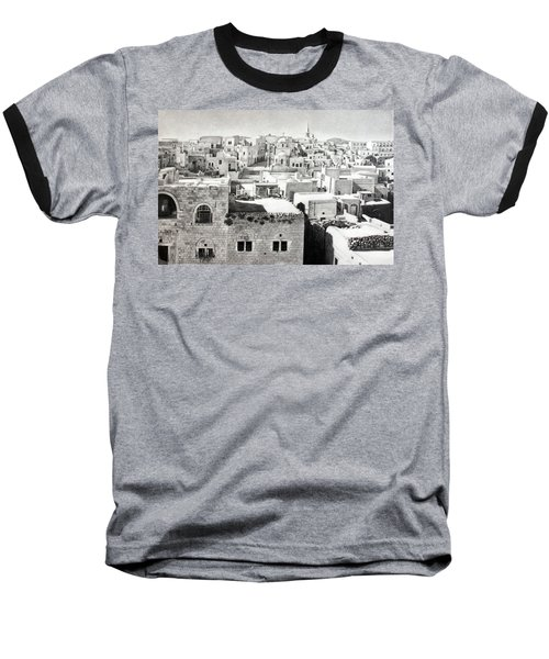 Bethlehem Old Town Baseball T-Shirt by Munir Alawi