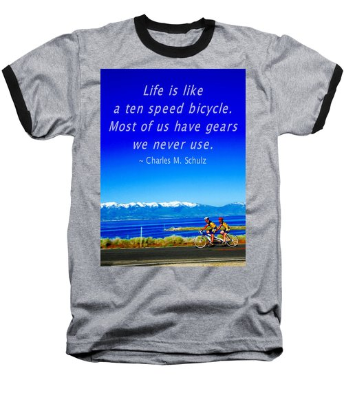 Bicycle Charles M Schulz Quote Baseball T-Shirt