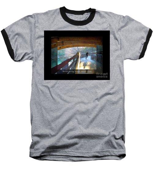 Birds Boaters And Bridges Of Barton Springs - Bridges One Greeting Card Poster V2 Baseball T-Shirt
