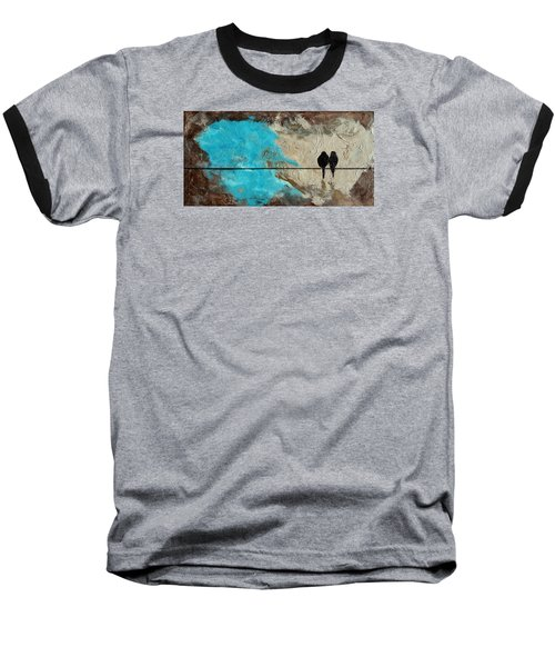 Birds On A Wire II Baseball T-Shirt