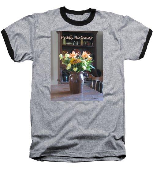 Birthday Jug Of Flowers Baseball T-Shirt by Deborah Dendler