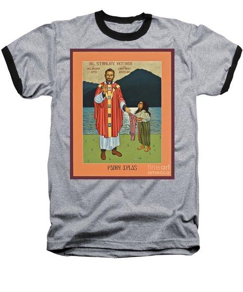 Bl. Stanley Rother - Lwsro Baseball T-Shirt