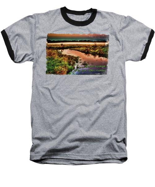 Black Tern Marsh October Sunrise Baseball T-Shirt
