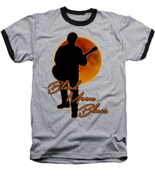 Blood Moon Blues T Shirt Baseball T-Shirt
