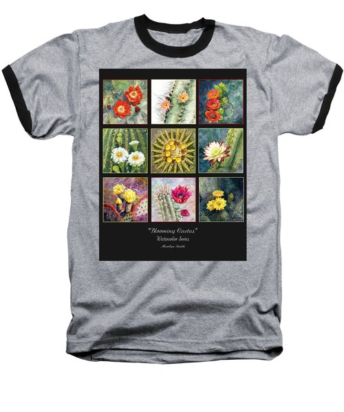 Baseball T-Shirt featuring the painting Blooming Cactus by Marilyn Smith