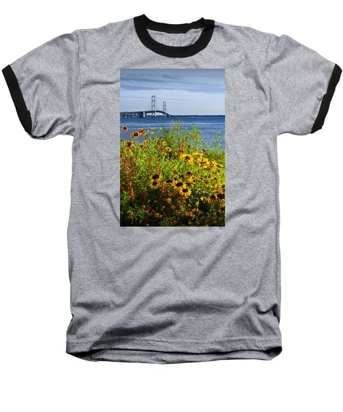 Blooming Flowers By The Bridge At The Straits Of Mackinac Baseball T-Shirt by Randall Nyhof