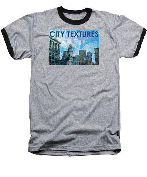Blue City Textures Baseball T-Shirt by John Fish
