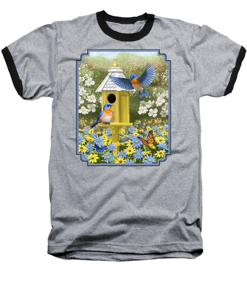 Bluebird Garden Home Baseball T-Shirt by Crista Forest