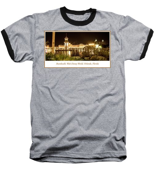 Boardwalk At Night, Walt Disney World Baseball T-Shirt by A Gurmankin