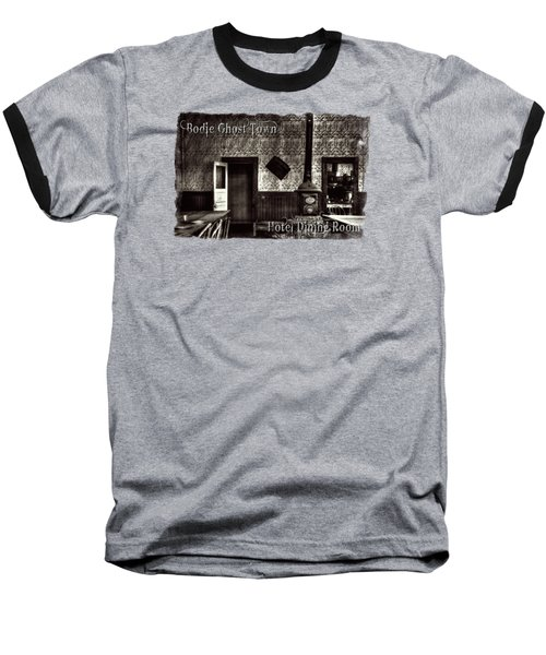 Bodie Hotel Dining Room With Pool Table Baseball T-Shirt