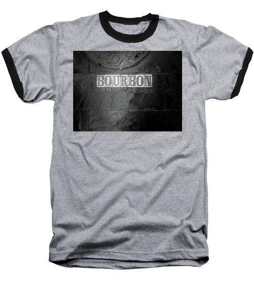 Bourbon In Black And White Baseball T-Shirt