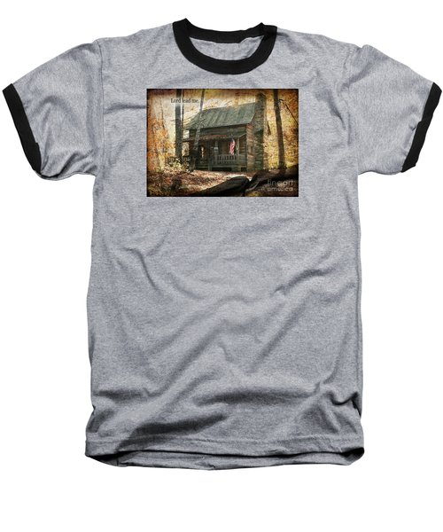 Build Your Life On His Word Baseball T-Shirt