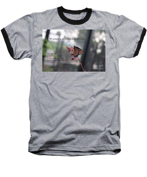 Butterfly Quote Art Print Baseball T-Shirt by Ella Kaye Dickey
