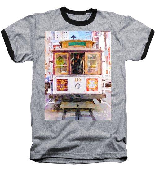 Cable Car No. 10 Baseball T-Shirt