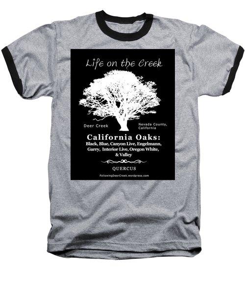 California Oak Trees - White Text Baseball T-Shirt