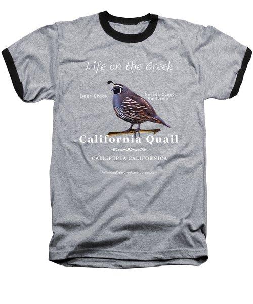 California Quail - Color Bird - White Text Baseball T-Shirt