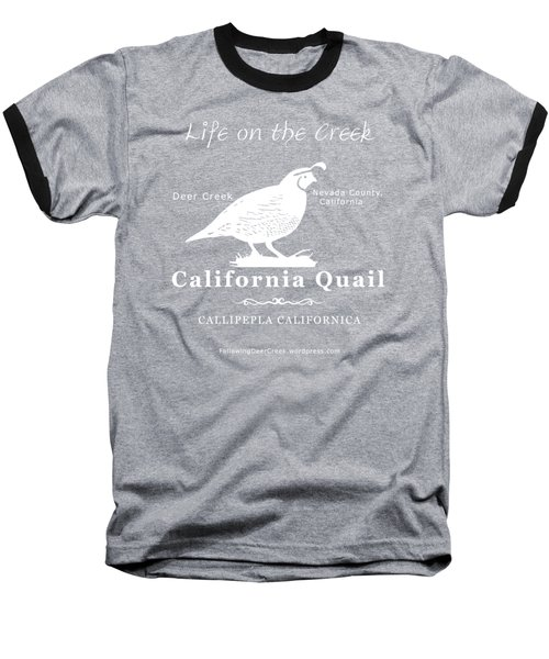 California Quail - White Graphics Baseball T-Shirt