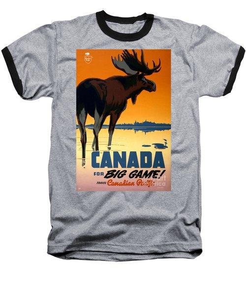 Canada Big Game Vintage Travel Poster Restored Baseball T-Shirt