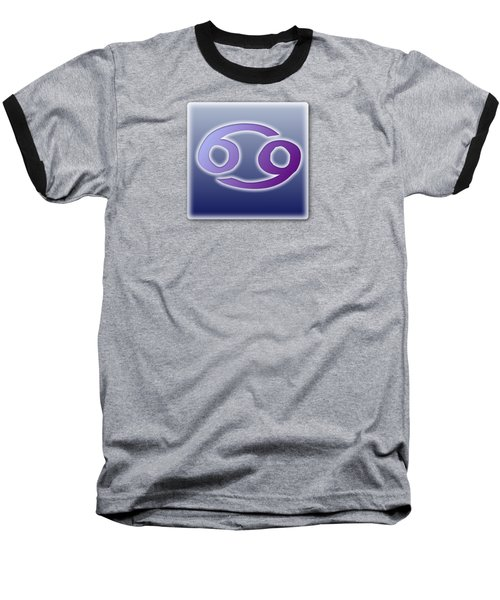 Cancer June 20 - July22 Baseball T-Shirt