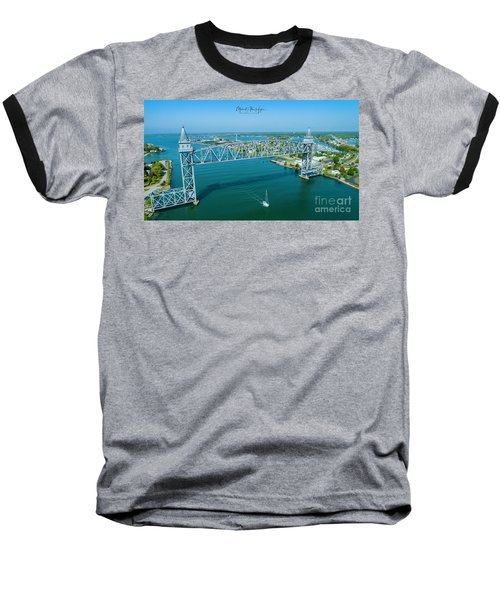 Cape Cod Canal Suspension Bridge Baseball T-Shirt
