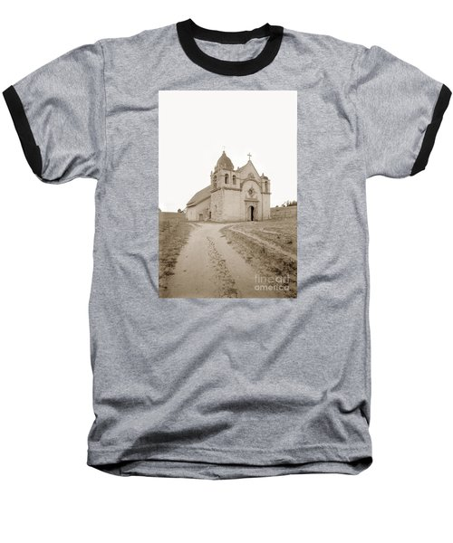 Carmel Mission South Side Circa 1915 Baseball T-Shirt by California Views Mr Pat Hathaway Archives
