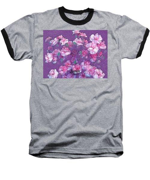 Baseball T-Shirt featuring the digital art Carnation Inspired Art by Barbara Tristan