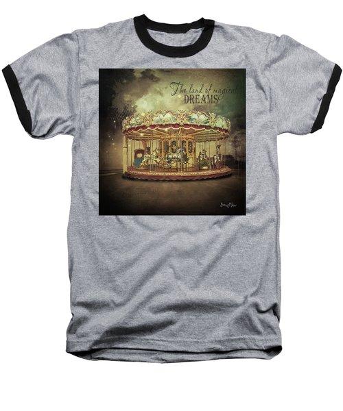 Carousel Dreams Baseball T-Shirt