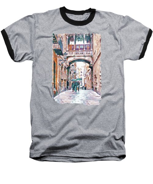 Carrer Del Bisbe - Barcelona Baseball T-Shirt by Marian Voicu