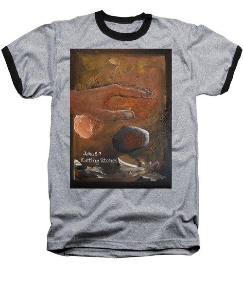Casting Stones Baseball T-Shirt