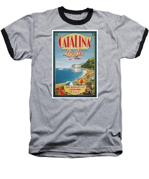 Catalina By Air Baseball T-Shirt by Nostalgic Prints