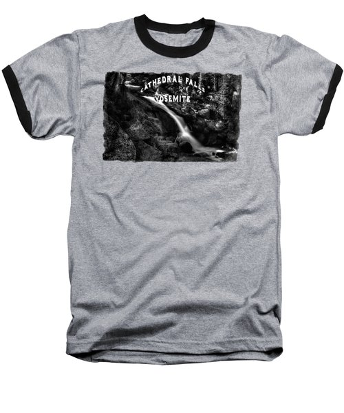Cathedral Falls From The Tioga Pass Road Baseball T-Shirt