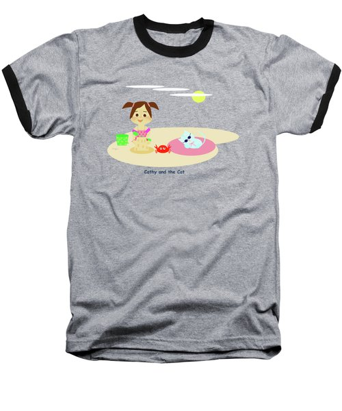 Cathy And The Cat Have A New Friend Baseball T-Shirt