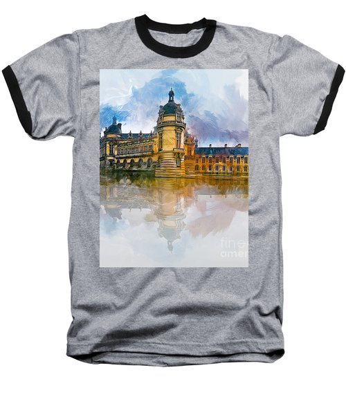 Chateau De Chantilly Baseball T-Shirt