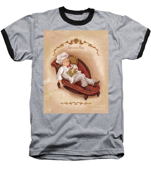 Chefs On A Break-afternoon Nap Baseball T-Shirt