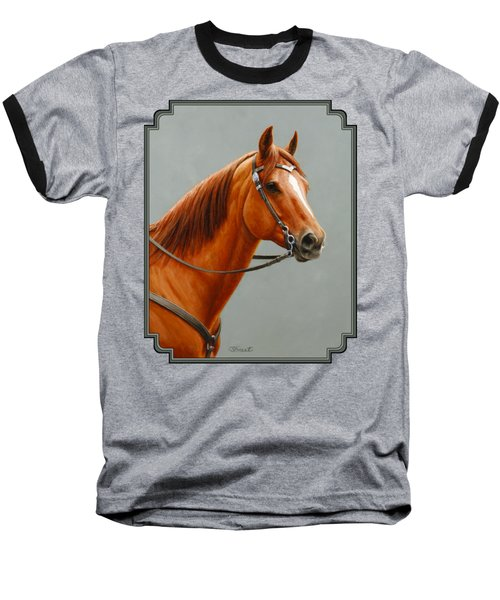 Chestnut Dun Horse Painting Baseball T-Shirt by Crista Forest