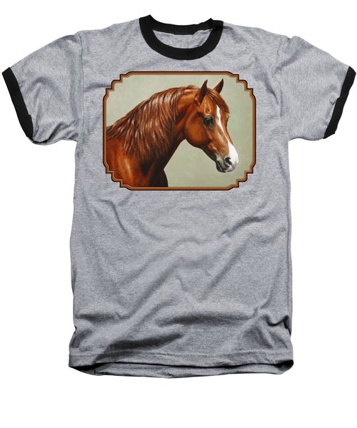 Chestnut Morgan Horse Phone Case Baseball T-Shirt