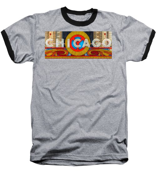 Chicago Theatre Sign Ver2 Dsc2176 Baseball T-Shirt by Raymond Kunst