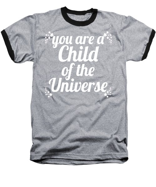 Child Of The Universe Desiderata - Blue Baseball T-Shirt by Ginny Gaura
