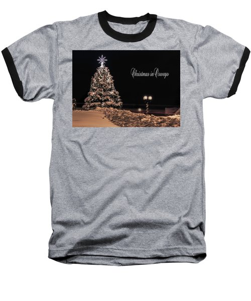 Baseball T-Shirt featuring the photograph Christmas In Oswego by Everet Regal