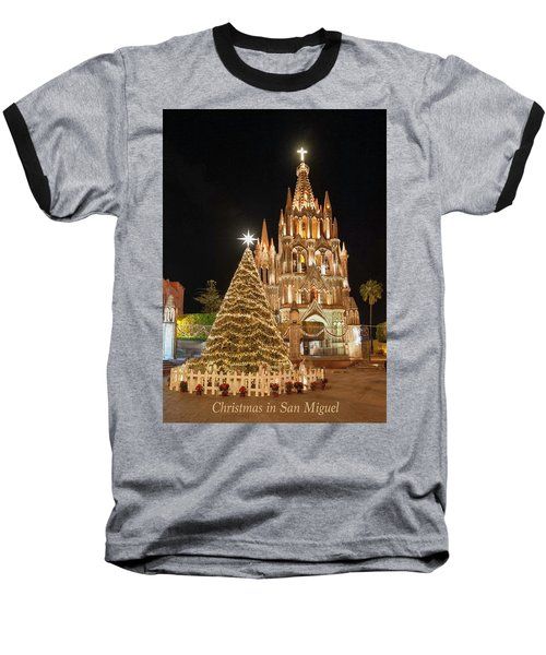 Christmas In San Miguel Baseball T-Shirt