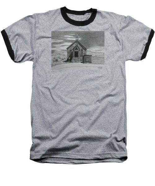 Church  At Bodie  Baseball T-Shirt