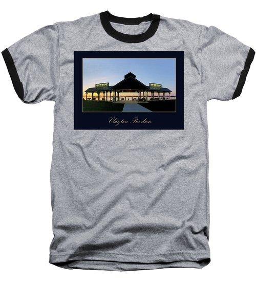 Clayton Pavilion Baseball T-Shirt
