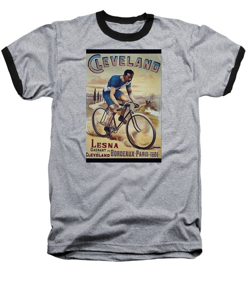 Cleveland Lesna Cleveland Gagnant Bordeaux Paris 1901 Vintage Cycle Poster Baseball T-Shirt by R Muirhead Art