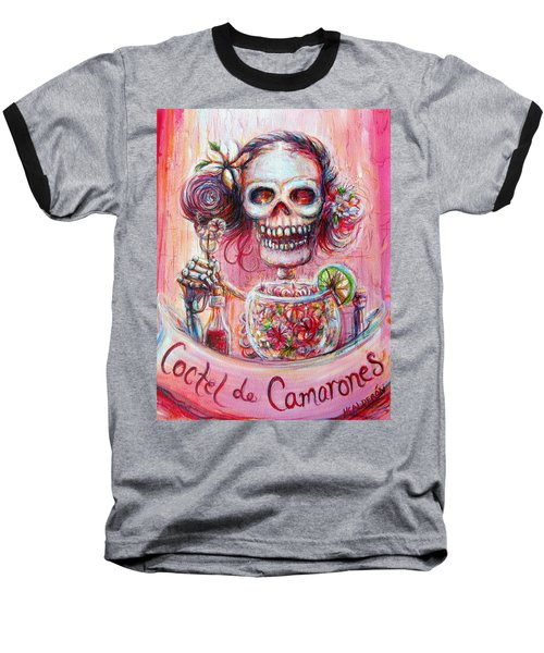 Coctel De Camarones Baseball T-Shirt by Heather Calderon