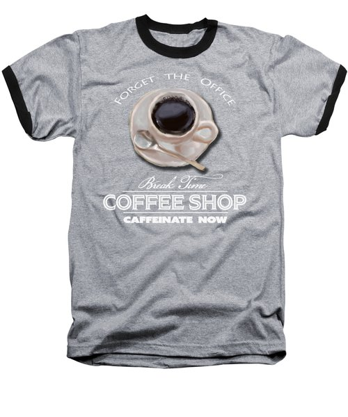Coffe Break Baseball T-Shirt