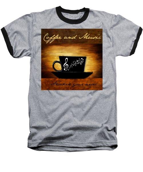 Coffee And Music Baseball T-Shirt