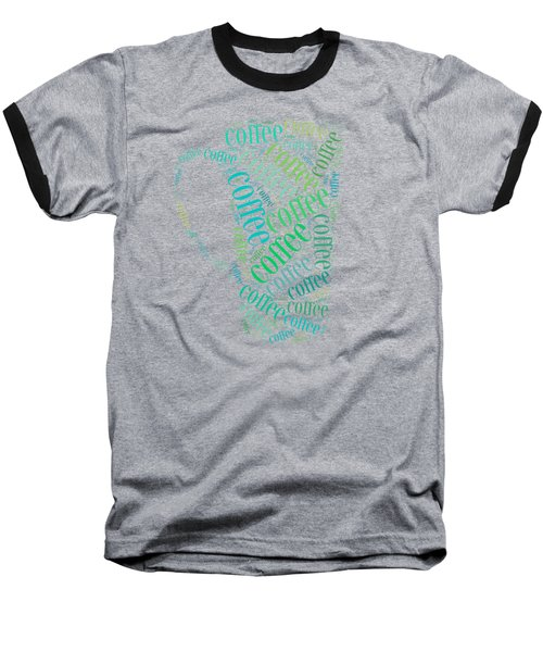 Coffee Time Baseball T-Shirt