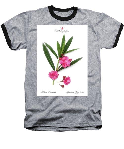 Baseball T-Shirt featuring the photograph Cog  Nerium Oleander Splendens Giganteum by Wilhelm Hufnagl
