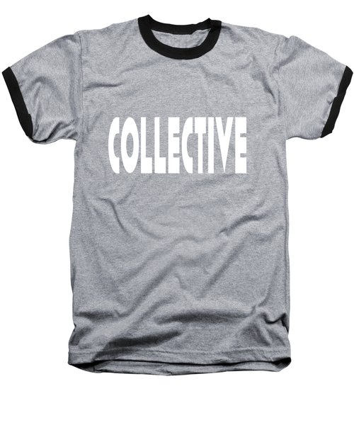 Collective Baseball T-Shirt