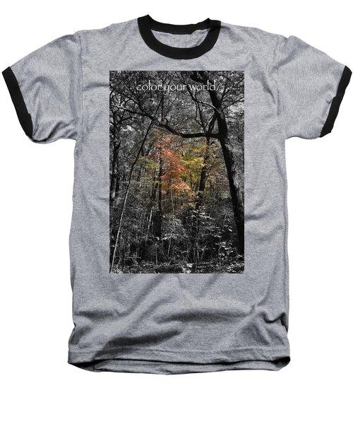 Color Your World Baseball T-Shirt
